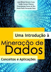 Uma introdução a Mineração de Dados - Conceitos e aplicações