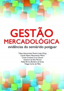 Gestão Mercadológica - evidências do semiárido potiguar